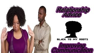 Relationship Advice - Couples Therapy (Communication Improvement)