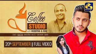 COFFEE STUDIO WITH MUDITHA  AND ISHI II 2020-09-20