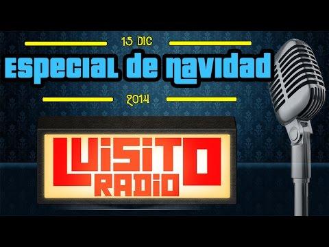 Luisito Radio - Especial Navidad