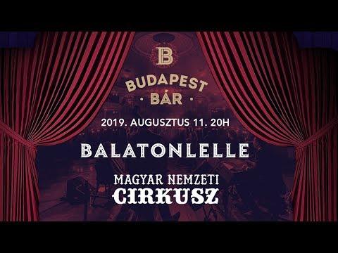 Budapest Bár és a Magyar Nemzeti Cirkusz Balatonlellén