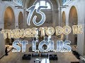 Top 15 Things To Do In St. Louis, Missouri thumbnail