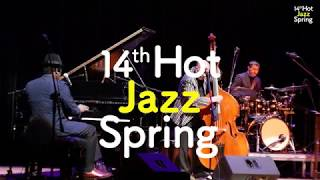 Hot Jazz Spring 2018 (Official Clip)