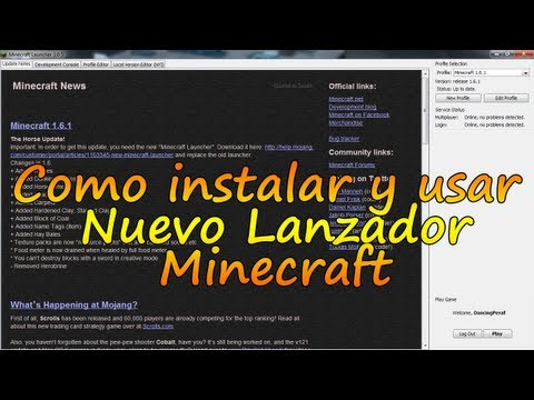 Minecraft 1.6.2 - Instalar y usar nuevo Lanzador Minecraft Launcher / Español
