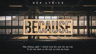 BECAUSE - GUNT [Video Lyrics]