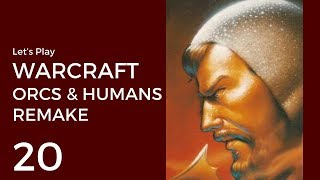 Let's Play Warcraft: Orcs & Humans Remake #20 | Humans Mission 8: The Tower of Medivh