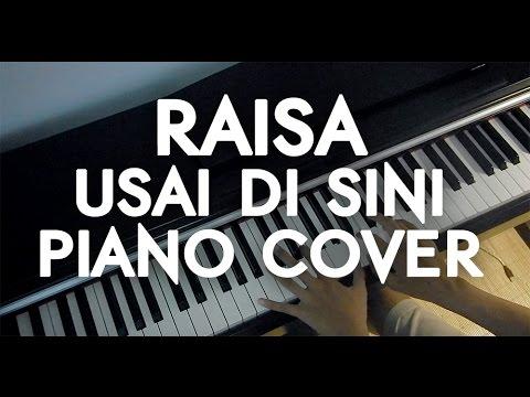 Raisa - Usai Di Sini Piano Cover
