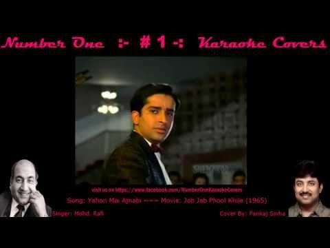 Yahan Mai Ajnabi Hoon - Tribute to Rafi Sahab - Karaoke Cover...