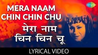 download lagu Chin Chin Chu  Lyrics  चीन चीन चु gratis