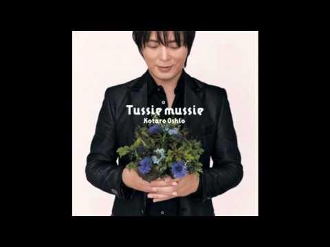 Kotaro Oshio - Tussie Mussie