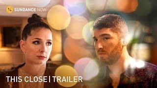 This Close (A Sundance Now Original Series) - Trailer