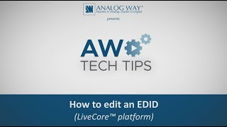 How to edit an EDID (LiveCore™ platform)