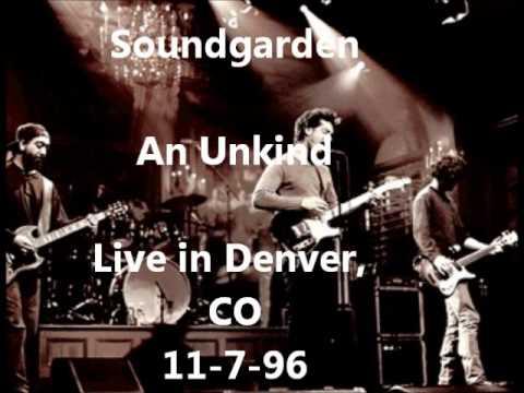 Soundgarden - An Unkind