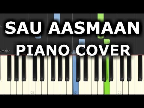 Sau Aasmaan Piano Cover|Baar Baar Dekho|Chords+Tutorial+Lesson+Notes|Armaan Malik|Amaal Malik