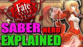 SABER Nero Explained - Fate / Extra Last Encore   Past & Lore - Abilities & Noble Phantasms