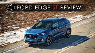 2019 Ford Edge ST Review | Thanks, But No Thanks