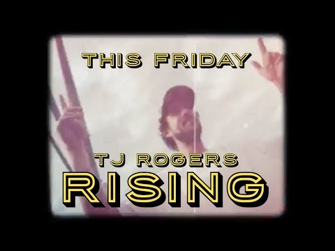 This Friday... TJ Rogers 'RISING'