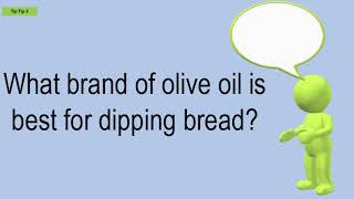 What Brand Of Olive Oil Is Best For Dipping Bread?