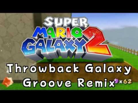 Throwback Galaxy Groove - Super Mario Galaxy 2 Remix