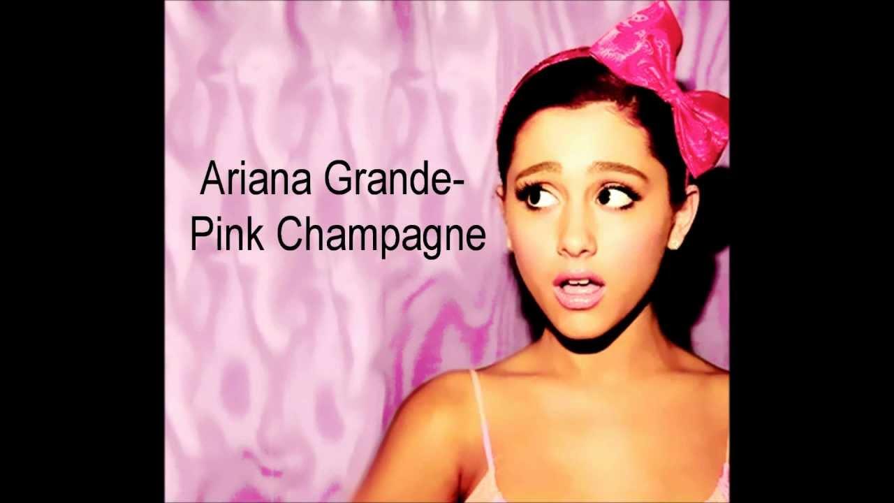 Ariana grande pink champagne lyrics in description youtube