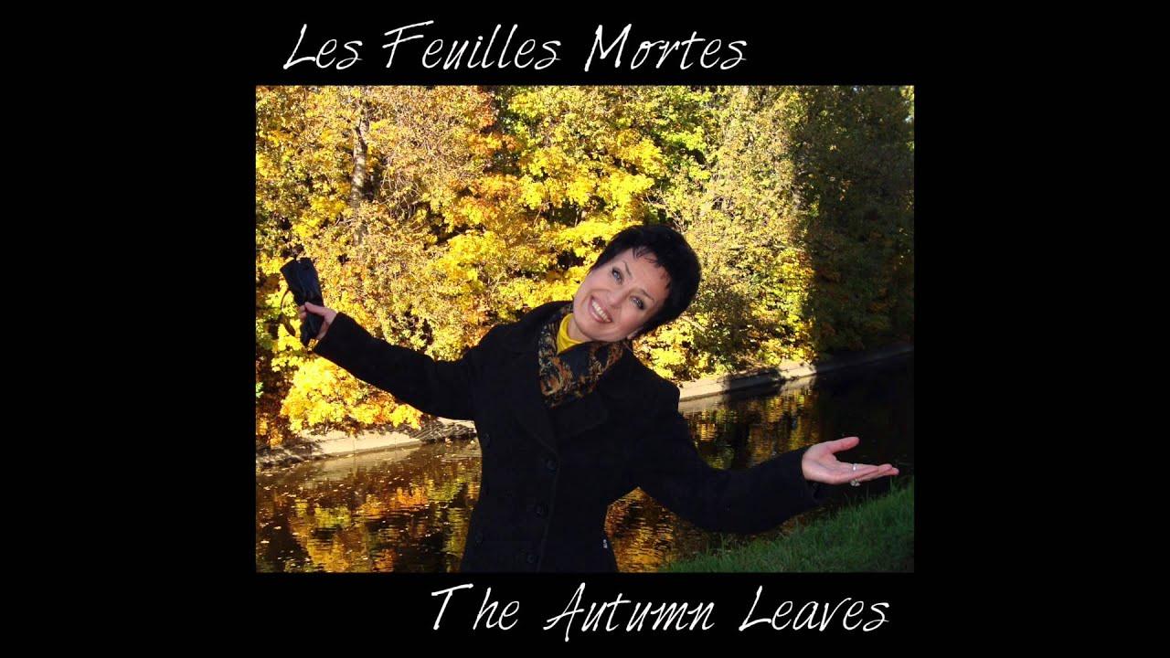 natalie viks les feuilles mortes the autumn leaves. Black Bedroom Furniture Sets. Home Design Ideas
