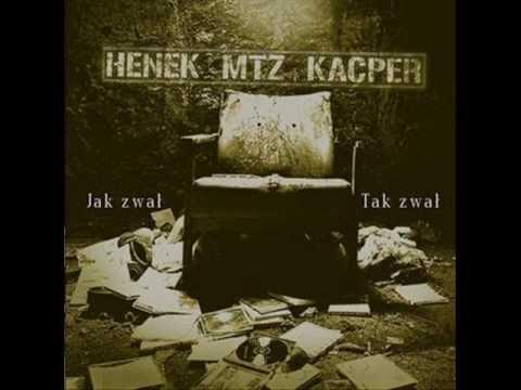 Henek Mtz Kacper- Kurwy