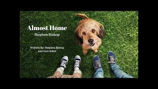 """Benji (2018) Theme Song/ """"Almost Home."""" Stephen Bishop FULL SONG"""