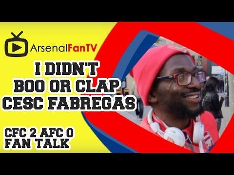 I Didn't Boo Or Clap Cesc Fabregas - Chelsea 2 Arsenal 0