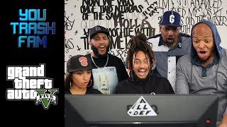 The SquADD Plays Grand Theft Auto V | You Trash Fam