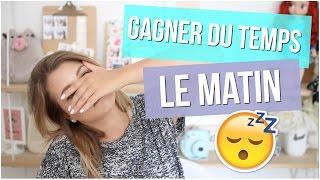 [ À Savoir n°44 ] : 10 CONSEILS POUR GAGNER DU TEMPS LE MATIN !
