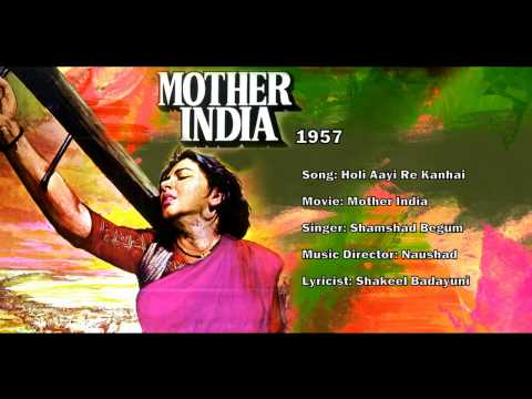 Holi Aayi Re Kanhaai - Mother India (1957) - Shamshad Begum -...