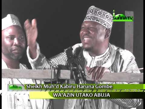 Sheikh Muhammad Kabiru Haruna Gombe (Wa'azin Utako, Abuja)