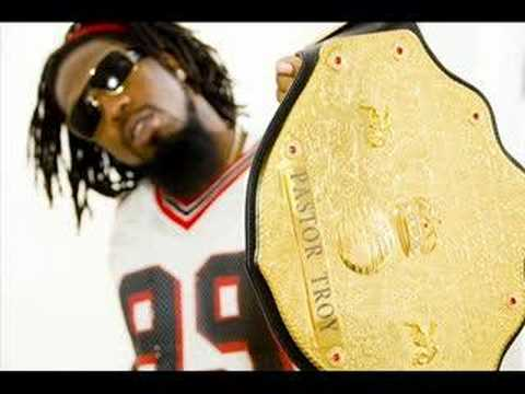 Pastor Troy - Champion!
