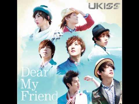 DEAR MY FRIEND U~Kiss DOWNLOAD LINK + AUDIO