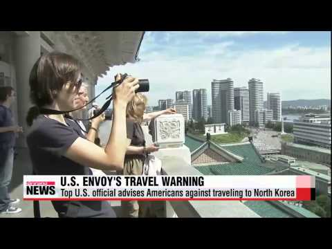 Top U.S. official advises Americans against traveling to North Korea   킹 특사 &quo