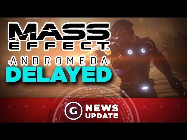 Mass Effect Release Date Delayed - GS News Update