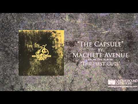Machete Avenue - Capsule
