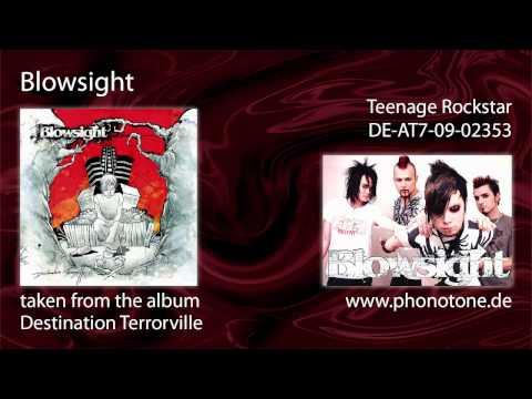 Blowsight - Teenage Rockstar