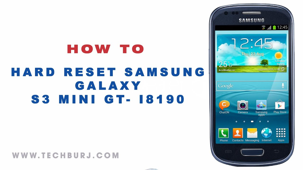 how to factory reset samsung galaxy s3 mini gt i8190. Black Bedroom Furniture Sets. Home Design Ideas