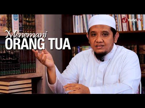 Ceramah Singkat: Menemani Orang Tua - Ustadz Abu Salma, Lc