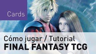 Final Fantasy TCG - Cómo jugar