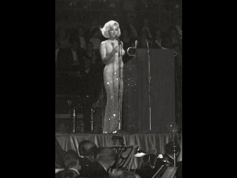 Marilyn Monroe Singing Happy Birthday/Thanks For The Memories To  President John F Kennedy 1962