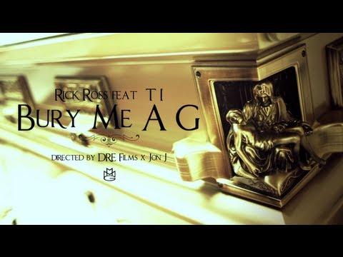 Rick Ross - Bury Me A G