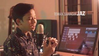 Download Lagu Jaz - Teman Bahagia ( Cover By M. Adhytia Navis ) Gratis STAFABAND