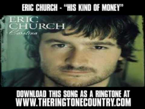 Eric Church - His Kind Of Money My Kind Of Love