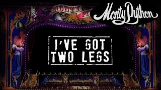 Watch Monty Python Ive Got Two Legs video