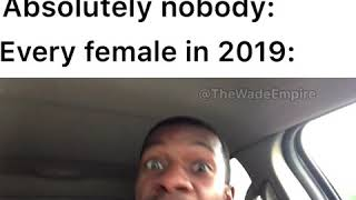 Every Female in 2019