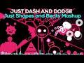 Just Dash And Dodge Just Shapes And Beats Boss Music Mashup mp3