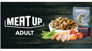 Meat Up Adult Dog Food  - A Complete and Balanced Diet Formulated for All Breeds