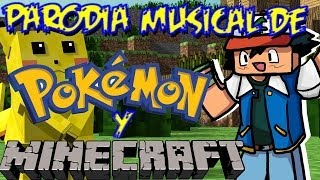 Parodia Musical de la intro de Pokemon (TV) y Minecraft  (Hoste mobs en Español)