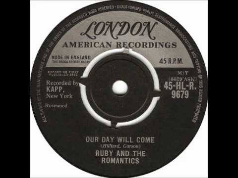 RUBY & THE ROMANTICS - Our Day Will Come